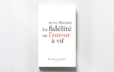 michela-marzano-la-fidelite-ou-lamour-a-vif