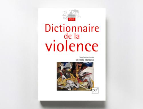 Dictionnaire de laviolence – Michela Marzano