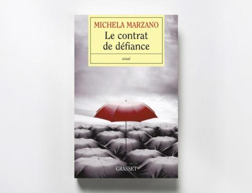 Le Contrat de défiance – Michela Marzano