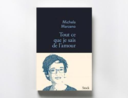 Tout ce que je sais de l'amour – Michela Marzano