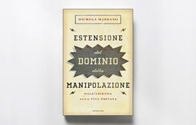 michela-marzano-estensione-del-dominio-del-manipolazione